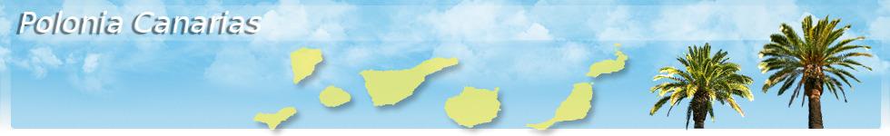 Polonia Canarias - Wyspy Kanaryjskie - Teneryfa, Gran Canaria